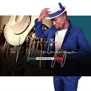 Umntuyenziwa Nokungebani Kuyantinyela Mp3 Fakaza Music Download