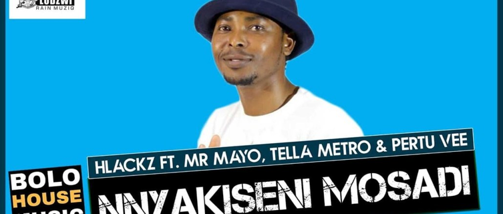 Hlackz Nnyakiseni Mosadi Ft. Mr Mayo, Tella Metro & Pertu Mp3 Fakaza Music Download