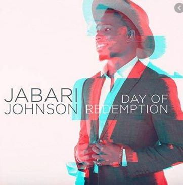 Jabari Johnson Day of Redemption Download Album Zip Fakaza