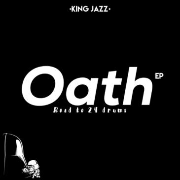 Download King Jazz Oath Album Zip Fakaza Music