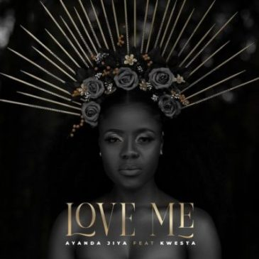Ayanda Jiya Love Me Mp3 Fakaza Music Download