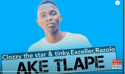 Clozzy the Star Ake Tlape Mp3 Fakaza Music Download
