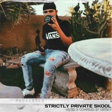 De'KeaY Strictly Private Skool (100% Production Mix) Mp3 Fakaza Music Download