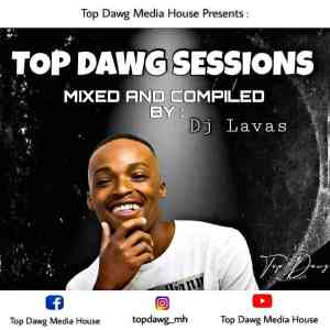 Download Dj Lavas Amapiano Top Dawg Sessions Mp3 Fakaza Music Download