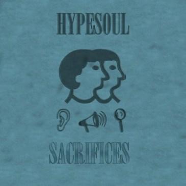 Download Hypesoul Sacrifices Mp3 Fakaza Music