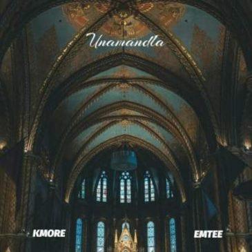 Kmore Unamandla Mp3 Fakaza Music Download