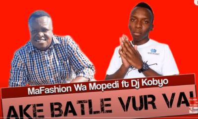MaFashion Wa Mopedi Ake Batle Vur Vai Ft. DJ Kobyo Mp3 Fakaza Music Download