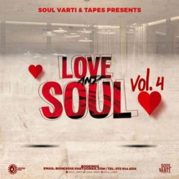 Soul Varti Love & Soul Vol. 4 Mix Mp3 Fakaza Music Download