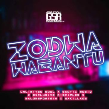 Download Unlimited Soul Zodwa Wabantu Mp3 Fakaza Music Download