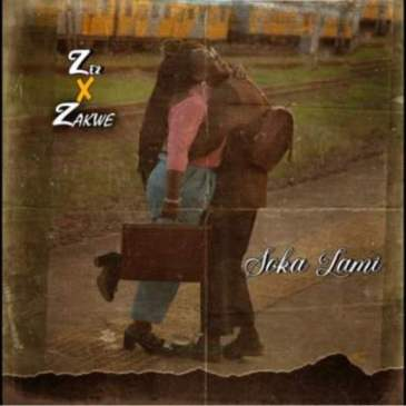 Ze2 Soka Lami Ft. Zakwe Mp3 Fakaza music Download