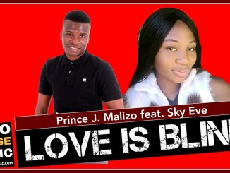 Prince J.Malizo Ft. Sky Eve Love Is Blind Mp3 Fakaza Music Download
