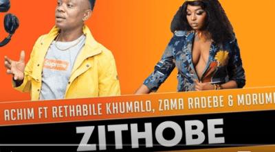 Achim Zithobe Ft. Rethabile Khumalo x Zama Radebe & Morumba Mp3 Fakaza Music Download