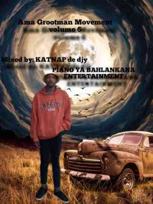 Katnap De Djy Ama Grootman Movement Vol. 6 Mp3 Download