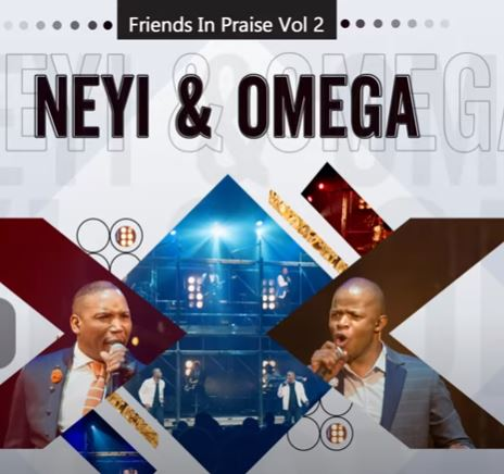 Download Neyi Zimu & Omega Khunou Mahodimo (Friends In Praise) Mp3
