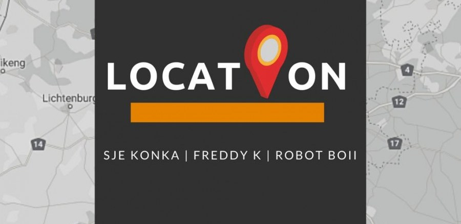 Sje Konka, Freddy K & Robot Boii LOCATION Mp3 Download