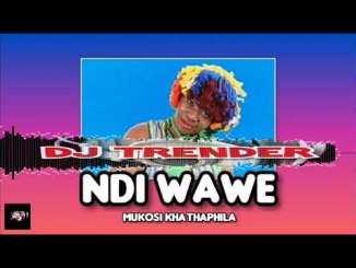 NDI WAWE Mukosi Mp3 Fakaza Music Download
