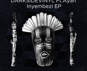 Darksidevinyl Inyembezi EP Download Zip Fakaza
