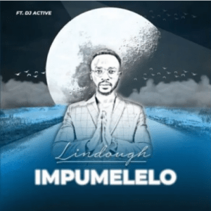 Lindough Impumelelo Mp3 Download Fakaza