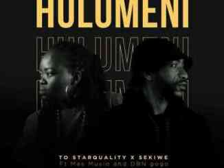 TO Starquality & Sekiwe Hulumeni (Vul'amasango) Ft. Mas Musiq & DBN Gogo Mp3 Download fakaza