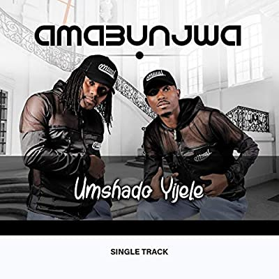 Amabunjwa Umshado Yijele Mp3 Download