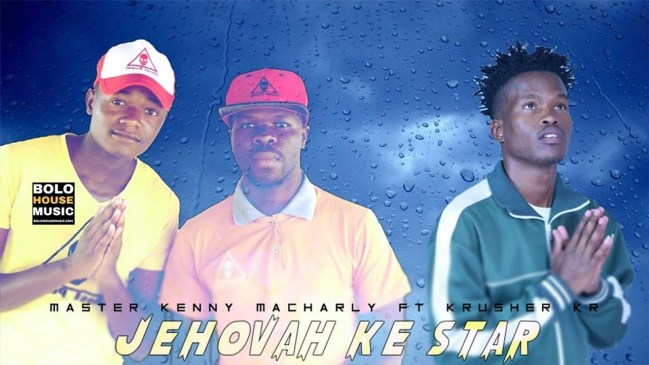 Master Kenny & Macharly Jehovah Ke Star Ft Krusher KR Mp3 Fakaza Music Download