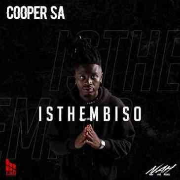 Download Cooper SA Isthembiso Ep Zip Fakaza