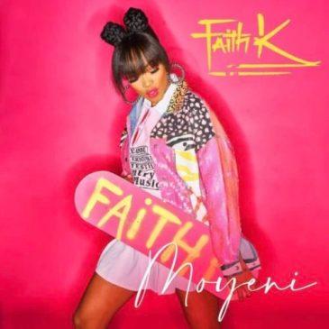 Download Faith K Moyeni Mp3 Fakaza