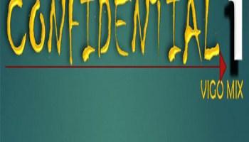 Vigo Mix Confidential 1 (Main Mix) MP3 Download