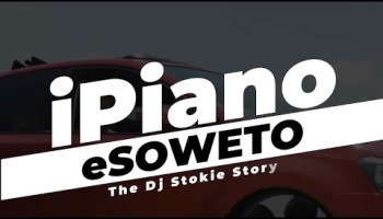 DJ Stokie Story iPiano eSoweto Mp3 Fakaza Music Download