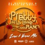 DOWNLOAD Dj Maphorisa x Kabza De Small Pretty Girls Love Amapiano Zone 6 Venue MIX Mp3