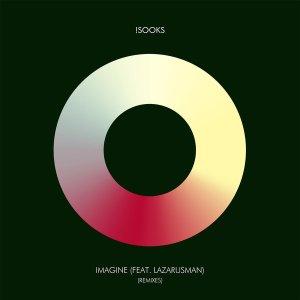 Sooks Imagine Ft. Lazarusman (Remixes) EP Download Zip Fakaza