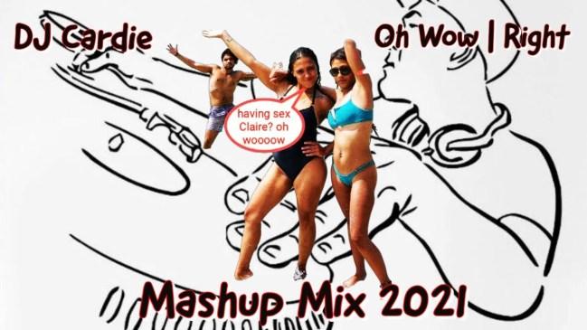 DOWNLOAD DJ Cardie Oh Wow Right Doen Dit Lekke (Mashup Mix 2021) Mp3