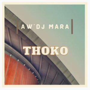Aw'DJ Mara Thoko Gqom Remake Download Mp3 Fakaza