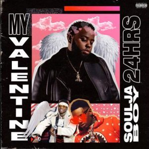 24hrs & Soulja Boy – My Valentine mp3 download