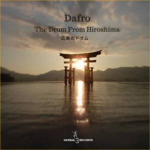 Dafro – The Drum from Hiroshima (Original Mix) mp3 download