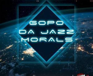 Gopo Da Jazz – Morals mp3 download