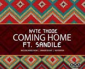 Nyte Thooe – Coming Home (Keptivator Remix) Ft. Sandile mp3 download