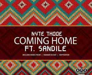 Nyte Thooe – Coming Home (Main Mix) Ft. Sandile mp3 download