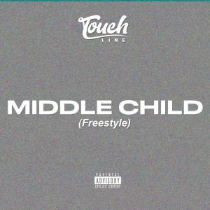 Touchline – Middle Child ( Freestyle) mp3 download