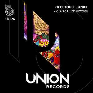 Zico House Junkie – A Clan Called Ootogu (Afro Mix) mp3 download