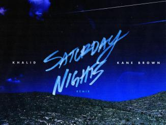 Khalid - Saturday Nights Remix Ft. Kane Brown Mp3 Download