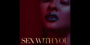 Tammy Rivera – Sex With You mp3 download