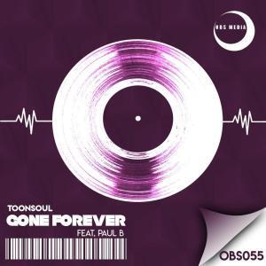 Toonsoul – Gone Forever Ft. Paul B mp3 download
