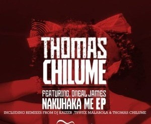 Thomas Chilume, Oneal James – Nakuhaka Me (Dj Kaizer Tech Bypass) mp3 download