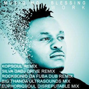 Musiq Mo & Blessing Work EP Download
