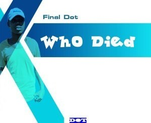Final Dot Iskokela Ft. Mapopo.com Mp3 Download