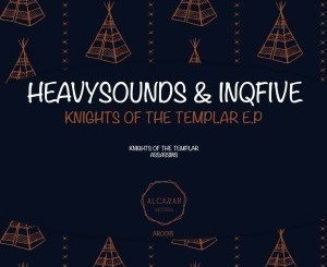 HeavySounDs & InQfive – Knights Of The Templar (Original Mix)