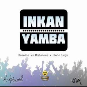 Baseline vs Mshimane Inkanyamba Ft. IRhon Dawgs Mp3 Download