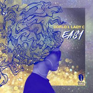 DOWNLOAD Coflo & Lady C Easy (Original) Mp3