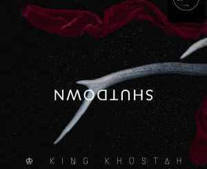 King Khustah Shutdown Mp3 Download